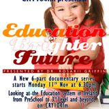Education For A Brighter Future - Episode 3