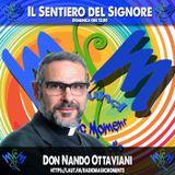 Don Nando Ottaviani - Il sentiero del signore 75