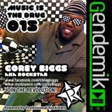 Corey Biggs Aka Rockstar - Music is the Drug 015