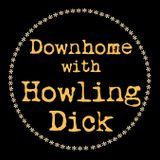 DOWNHOME with Howling Dick 097 (This Mortal Coil)