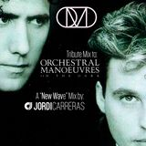 JORDI CARRERAS _Tribute to O.M.D (New Wave Mix)