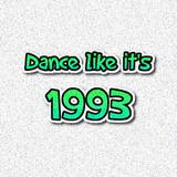 Dance like it's 1993