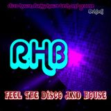 Feel The Disco And House mixing by RHB