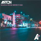 Anton - Soulful House Winter 19 Mix