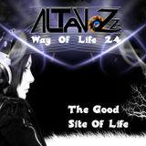 DJ Altavozzz - Way of Life 024 (The Good Site Of Life)