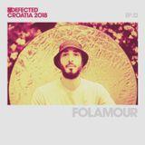 Defected Croatia Sessions – Folamour Ep.12