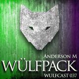Wulfcast 037: Anderson M