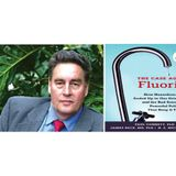 The Case Against Fluoride With Dr. Paul Connett