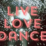 LIVE.LOVE.DANCE. VOL 13 (MIXED AND PROGRAMMED BY SHARON R.)