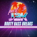 Booty Bass Breaks Part 3