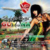 Straight Outta Guyana Remastered Full CD