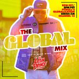 """DJ LATIN PRINCE """"The Global Mix"""" With Your Host: Astra On The Air """"Globalization"""" (08/24/2019)"""