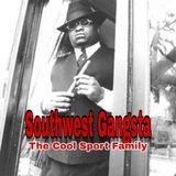 Cool SportDJ | Coast 2 Coast Hip Hop | SouthWest Gangsta