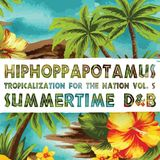 Tropicalization For The Nation Vol.5: Summertime D&B