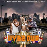 Vybz Dub Volume 7 a.k.a Dub Radio 171 Featuring DJ StreetVybz & Rene Double (2018)