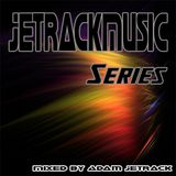JetrackMusic EP-003 mixed by Adam Jetrack
