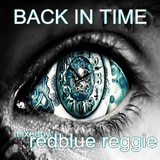 BACK INTIME mixed by reggie