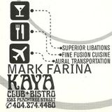 Mark Farina @ Kaya Club & Bistro- Atlanta, GA- January 28, 1998