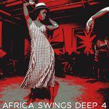Africa Swings Deep 4