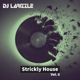 Strickly House Vol. 6 [Full Mix]