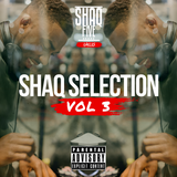 @SHAQFIVEDJ - Shaq Selection Vol.3