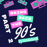 90's Pop'N'Dance Part 2 - From Live Stream