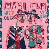 Mash It Up! Radioshow @ 674FM #2
