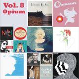 Chanson Vol. 8 - Opium
