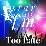 Star Radio FM presents, Too Late Jacking Vocal Vibes