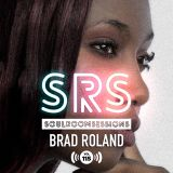 Soul Room Sessions Volume 115 | BRAD ROLAND | Canada