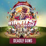 Deadly Guns @ Intents Festival 2017 - Warmup Mix