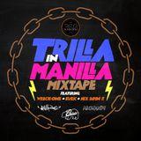 Dj Wreck-One   Trilla in  Manilla   Track 01