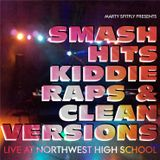 Marty Spitfly Live at Northwest High School | Smash Hits, Kiddie Raps & Clean Versions Part I