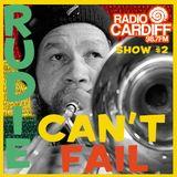 Rudie Can't Fail - Radio Cardiff Show #2