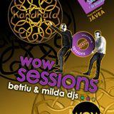 WOW sessions - KANDHALA Xabia 7.12.13 - Betriu & V.Milda Djs