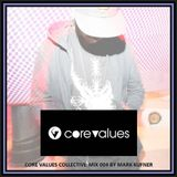 Core Values Collective Mix 004 by Mark Kufner