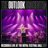 The Outlook Orchestra - Live at Southbank Centre 2017