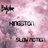 Baby Anne- Slow Motion (Kingston) 2.3.13