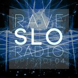 Rave SLO Radio - Episode 04 (Mixed by Rocky Zheng 05-12-2014)