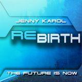 Jenny Karol - ReBirth.The Future is Now! 72