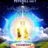PSYCHILL vol.1 - Orient