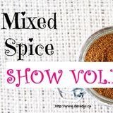 The Mixed Spice Show by Triple S & Drei - Vol. 1 - July 2017