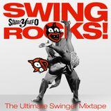 Swing Rocks! (The Ultimate Swinger Mixtape)