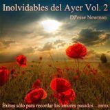 Inolvidables del Ayer Mix 2 § DJ'esse Newman