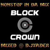 The Best of Block & Brown in Da Mix @ DJvADER (My Birthday Mix to all my Fans & Friends)