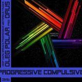 Oleg Polar pres. Orus - Progressive Compulsive 015 (Breaks Exposition) (12.02.2013)