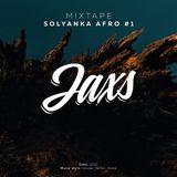 Jaxs - Solyanka Afro #1