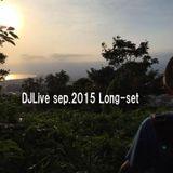 DJLive sep.2015 Long-set