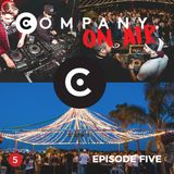 COMPANY On Air - Online Radio Show - EPISODE FIVE - LIVE SET