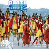 BantuNauts Raydio (48th Show) Featuring mix by Dj Swift 720... 5-2-15